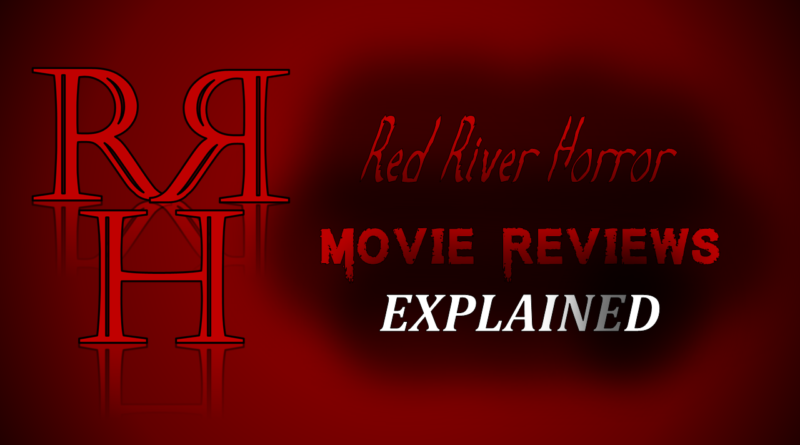 Red River Horror Movie Reviews Explained