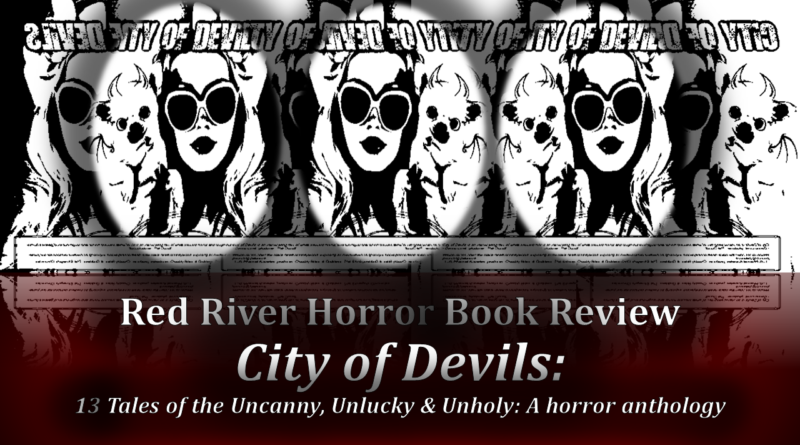 Red River Horror- City of Devils