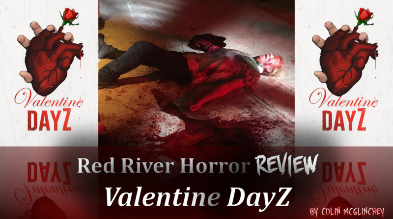 Valentine DayZ Cover - Red River Horror