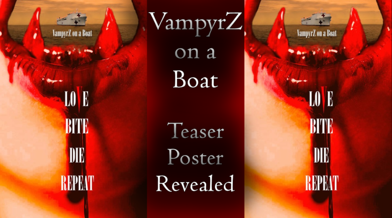 VampyrZ on a Boat Teaser Poster - Red River Horror