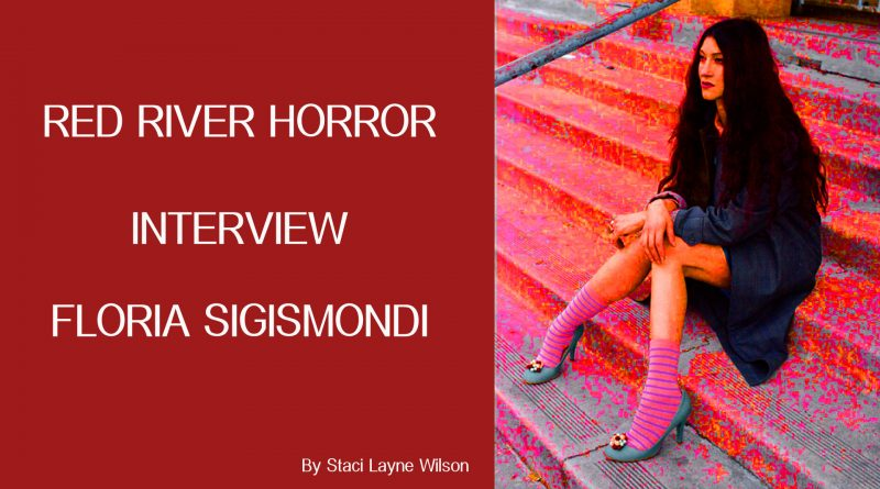 Red River Horror - Floria Sigismondi
