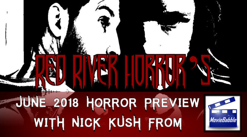 Red River Horror - June 2018 Movie Preview Cover
