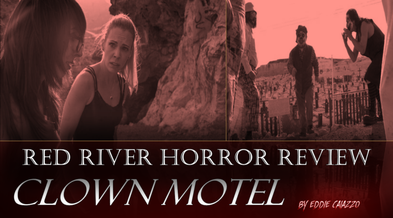 Clown Motel Review - Red River Horror