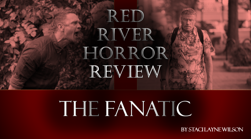 The Fanatic - Red River Horror