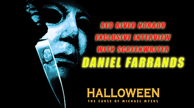 Halloween 6 - Daniel Farrands - Red River Horror