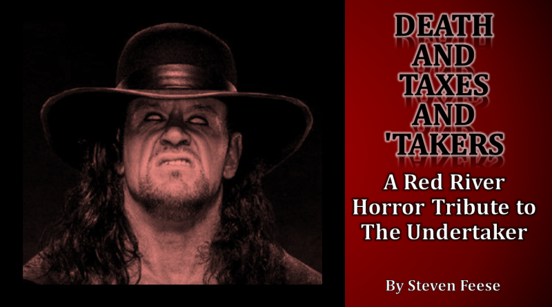 The Undertaker - Red River Horror